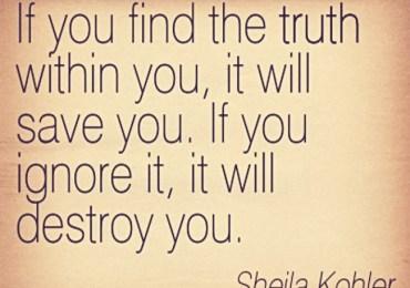 Quotation-Sheila-Kohler-truth-Meetville-Quotes