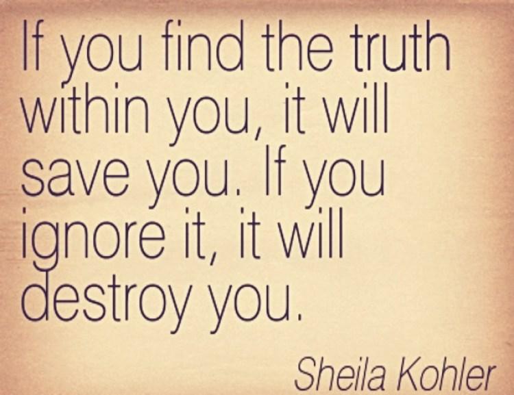 Quotation-Sheila-Kohler-truth-Meetville-Quotes-116660