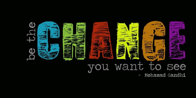 be the change motivational truth