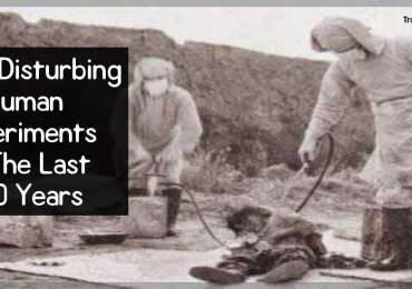 Most Disturbing Human Experiments In The Last 100 Years