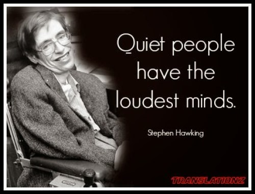 Quit_People_have_the_loudest_minds_Stephen_Hawking