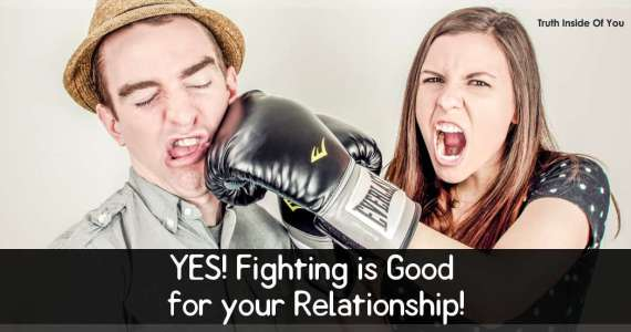 Fighting is Good for your Relationship!