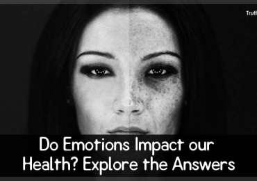 Do Emotions Impact our Health? Explore the Answers