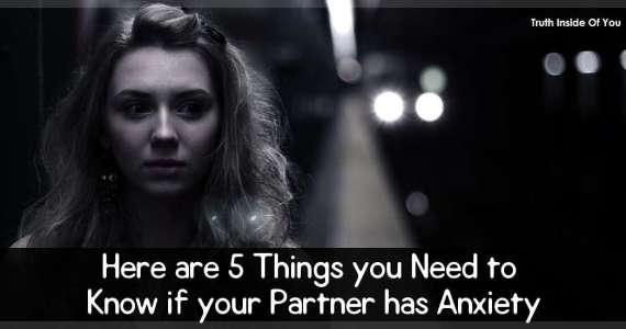 Here are 5 Things you Need to Know if your Partner has Anxiety