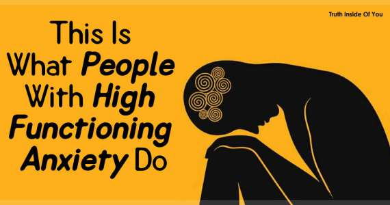 This Is What People With High Functioning Anxiety Do