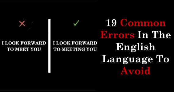19 Common Errors In The English Language To Avoid