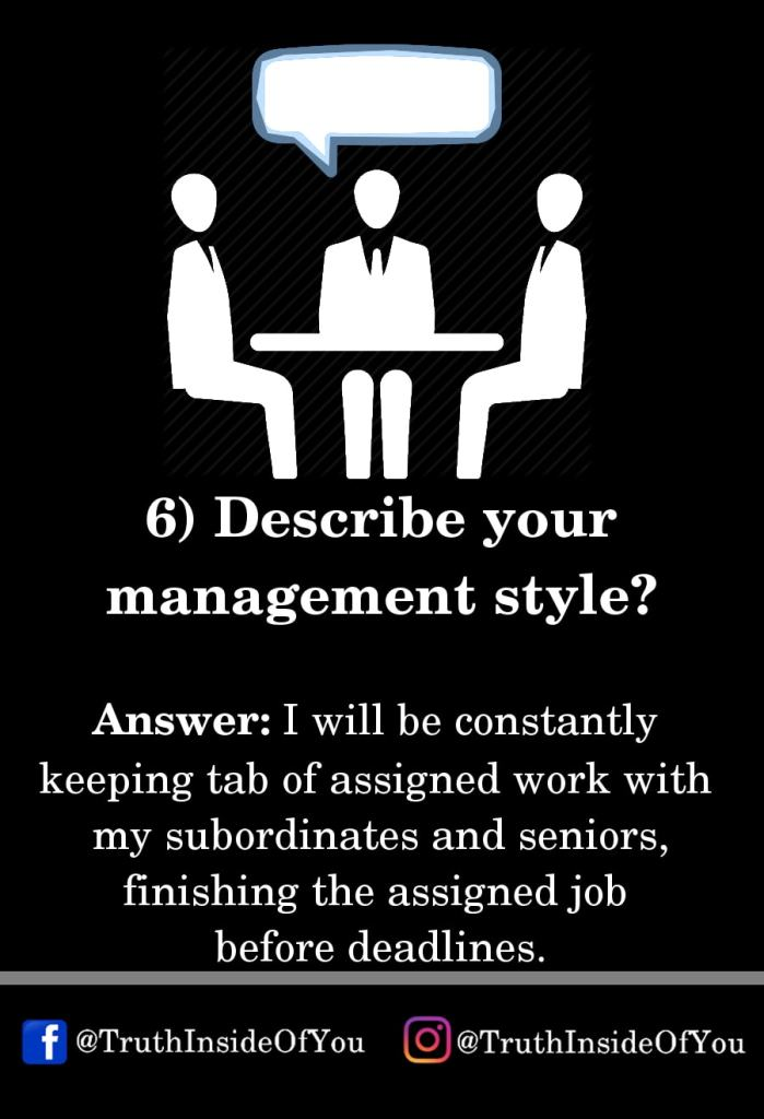 6. Describe your management style_