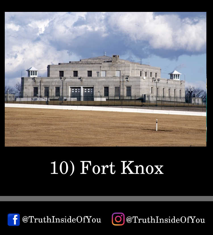 10. Fort Knox