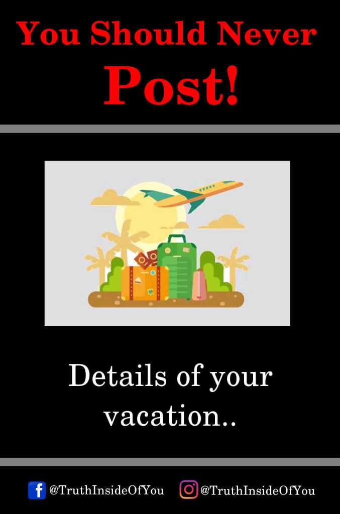 Details of your vacation.