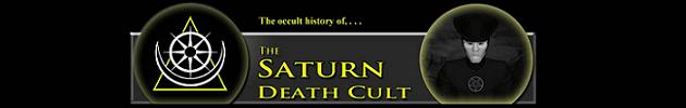 Occult History of the Saturn Death Cult