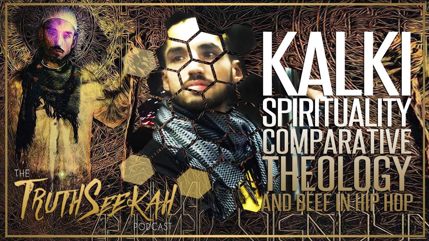 Kalki   Spirituality, Comparative Theology And Beef In Spiritual Hip Hop