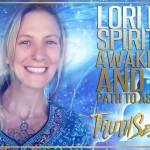 Lori Ivey | Spiritual Awakening And The Path To Ascension