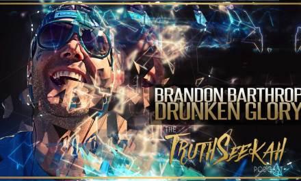 Brandon Barthrop | The Christian Crack House & Drunken Glory