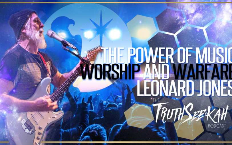 Leonard Jones of MorningStar Ministries | The Power of Music | Worship and Warfare