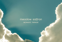 Meadow Saffron – Monadic Parade