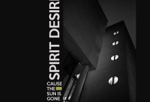 Spirit Desire – Cause The Sun Is Gone