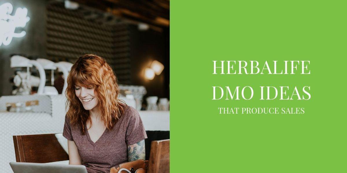 Herbalife DMO Ideas
