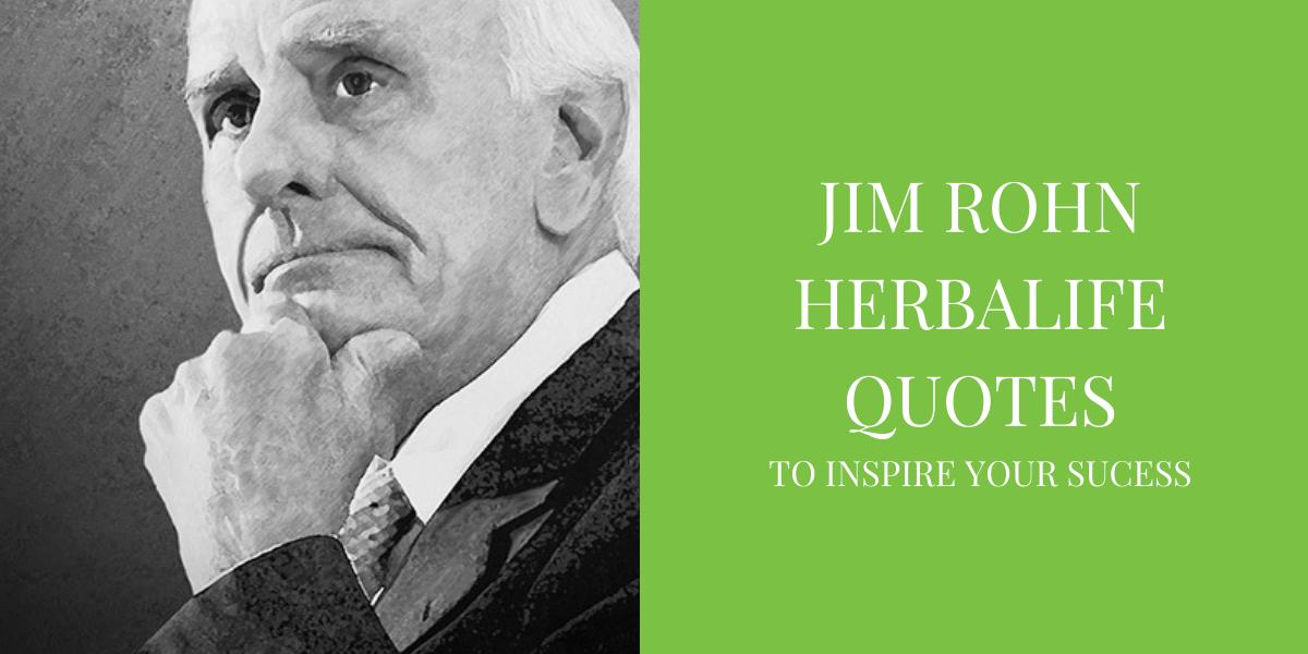 Jim Rohn Herbalife Quotes