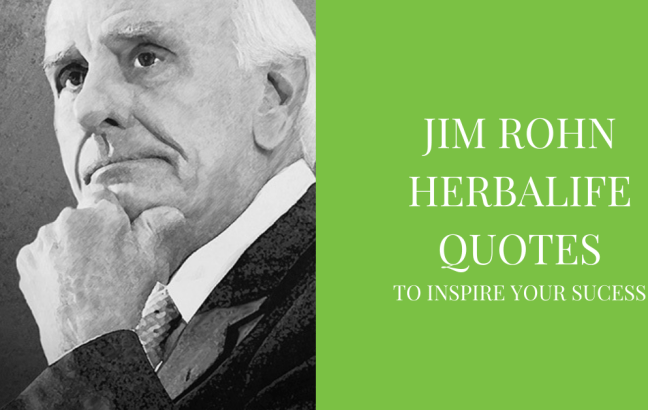Jim Rohn Herbalife Quotes
