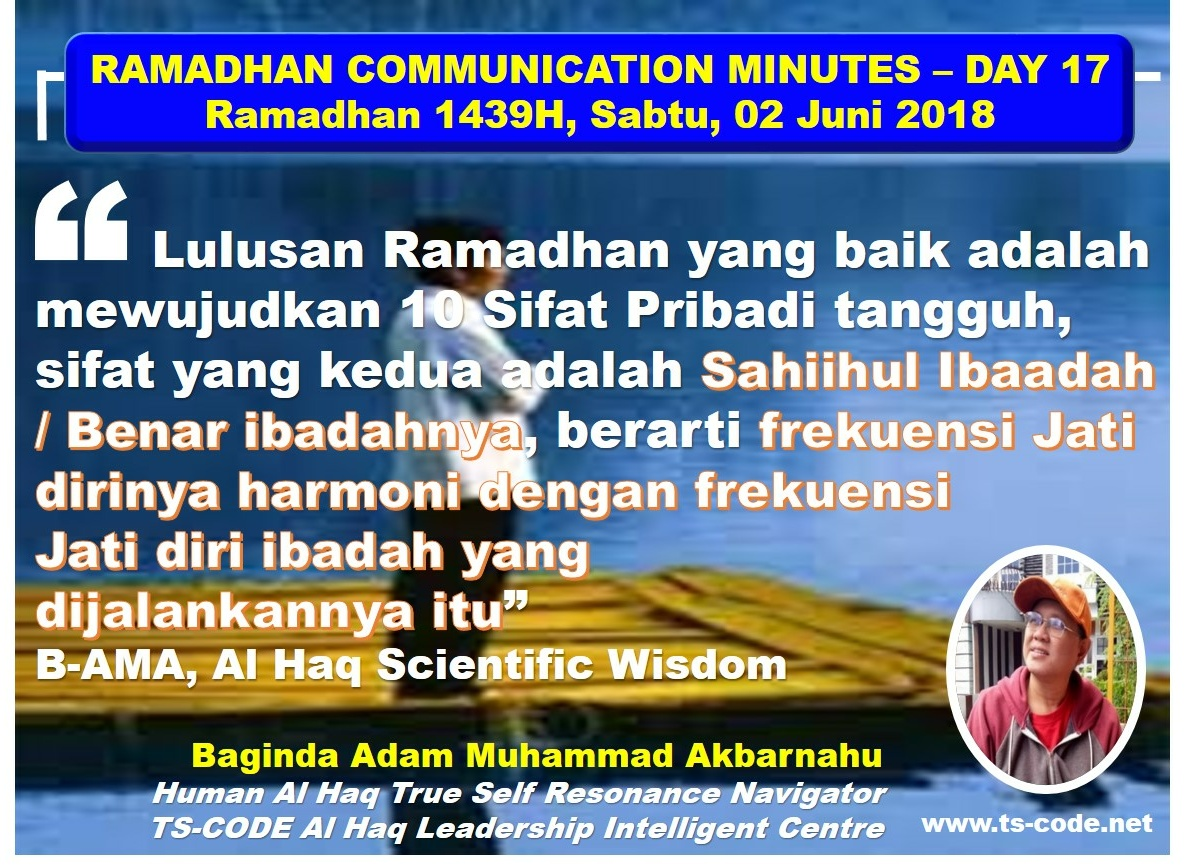 RAMADHAN 1439H COMMUNICATION MINUTES, DAY 17