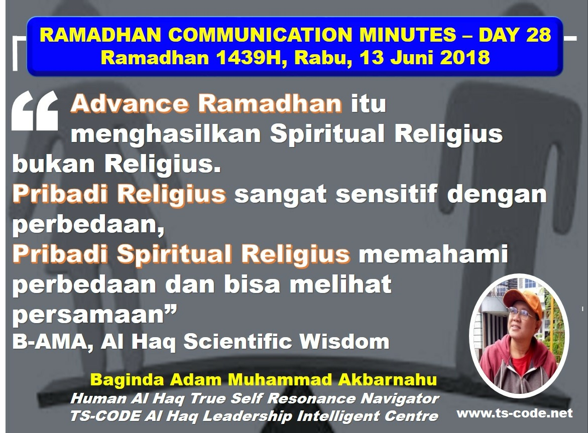 RAMADHAN 1439H COMMUNICATION MINUTES, DAY 28