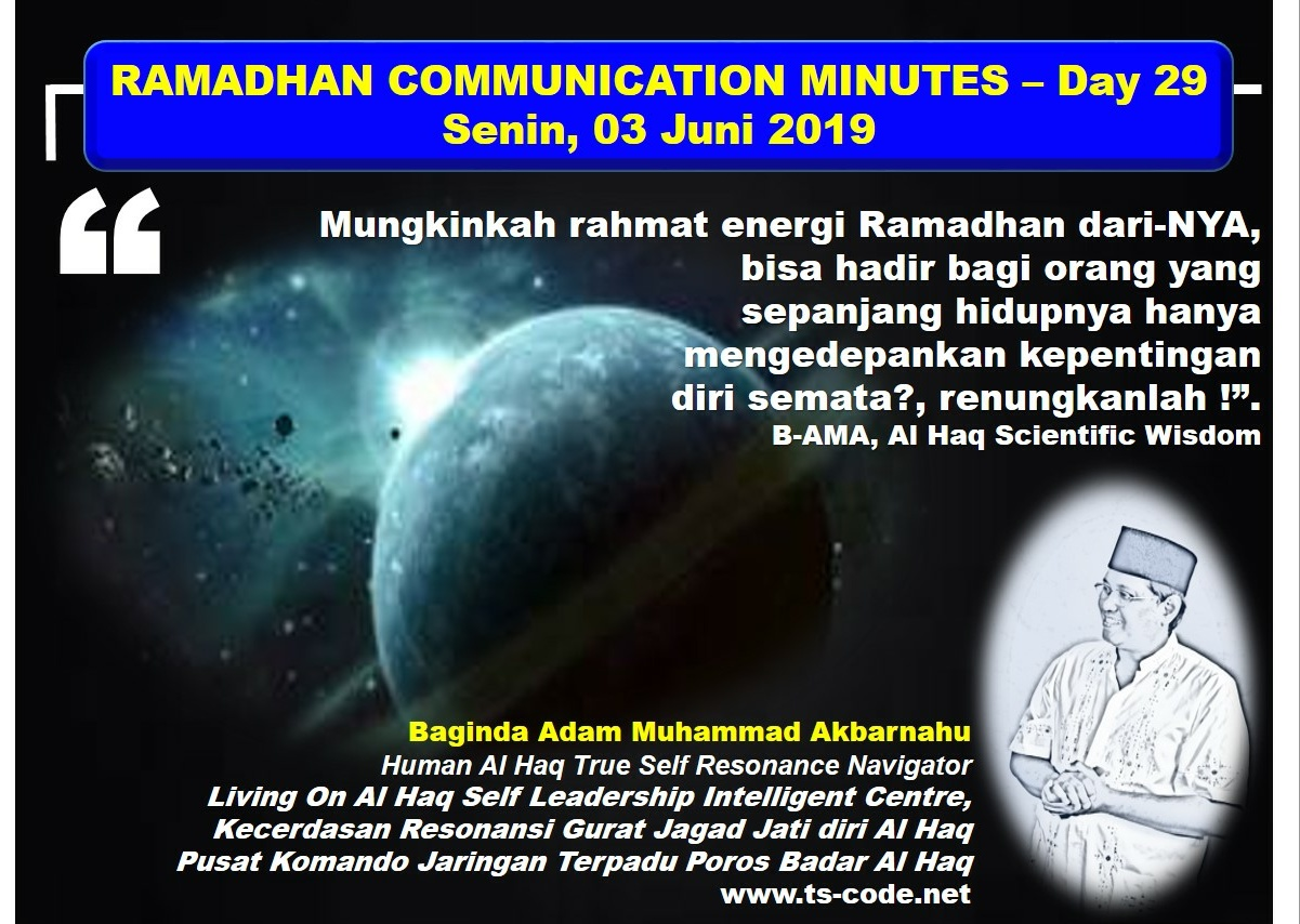 RAMADHAN 2019 – 1440H COMMUNICATION MINUTES, Day 29