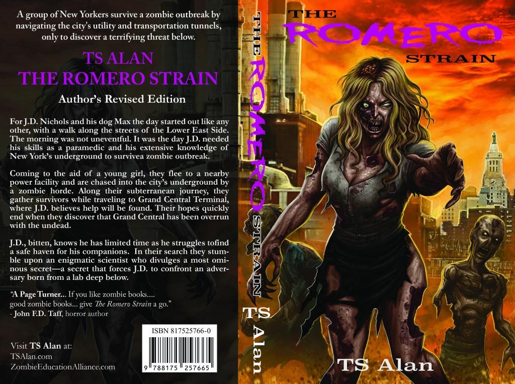 The Romero Strain (Author's Revised Edition) | TS Alan