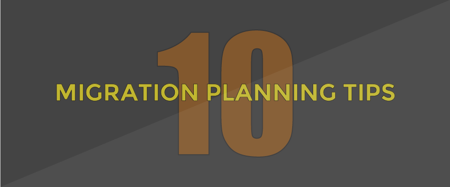 10-MIGRATION-TIPS
