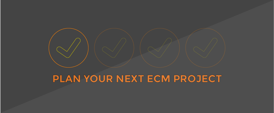 When Should I Start Planning my ECM Project?