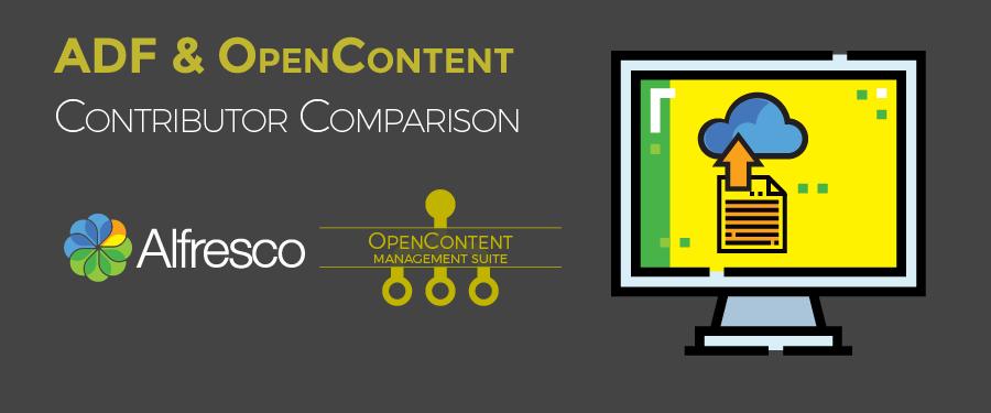 Alfresco – ADF and OpenContent Contributor Comparison
