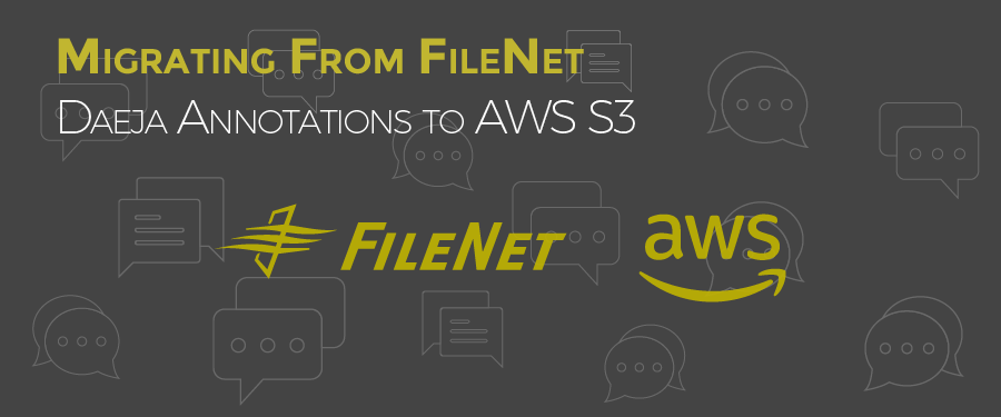 Filenet Daeja Annotations to AWS