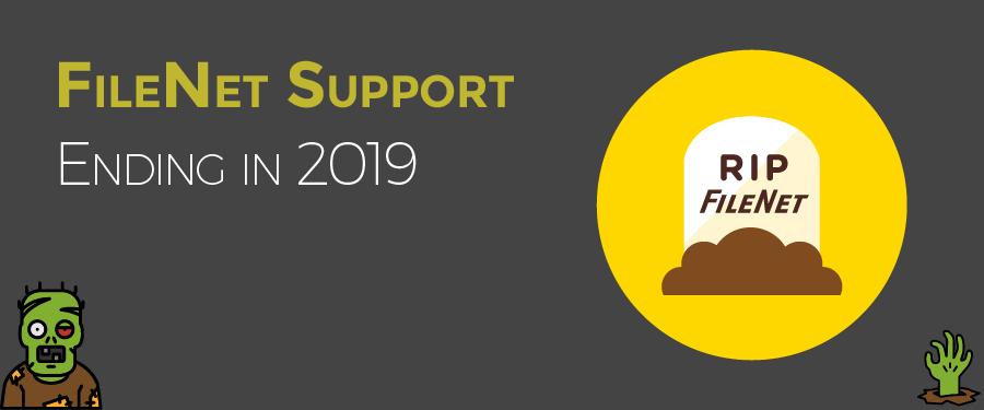 FileNet Support Ending