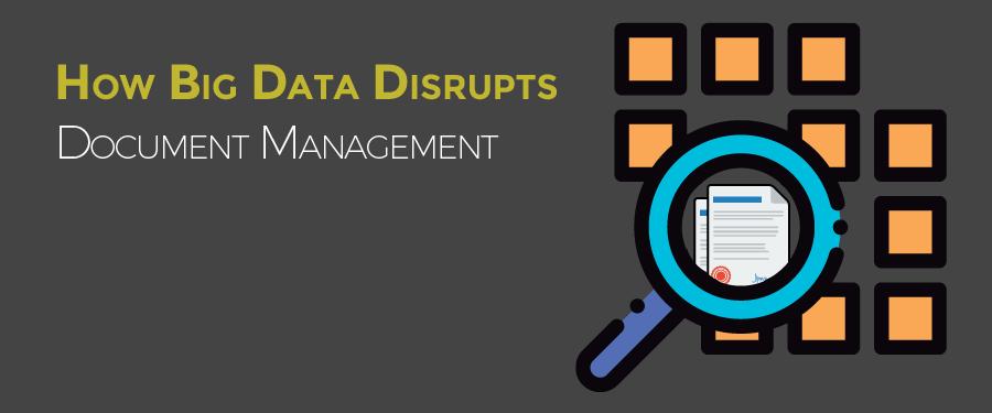 Big Data Disrupts