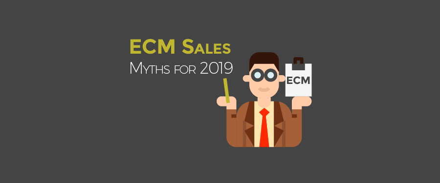 ECM Sales Myths