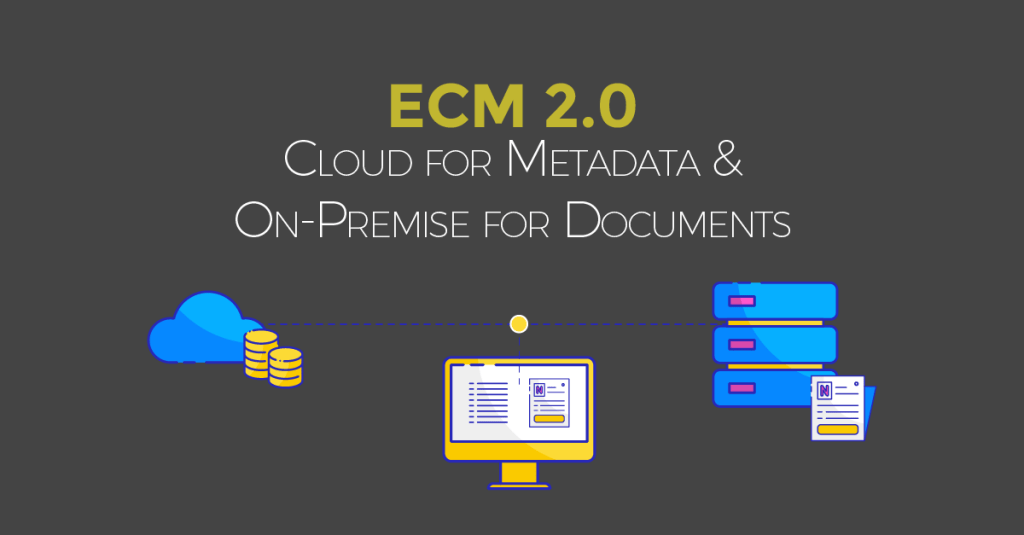 cloud for metadata & on-prem for document