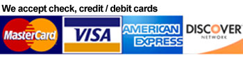 We accept check, credit and debit cards