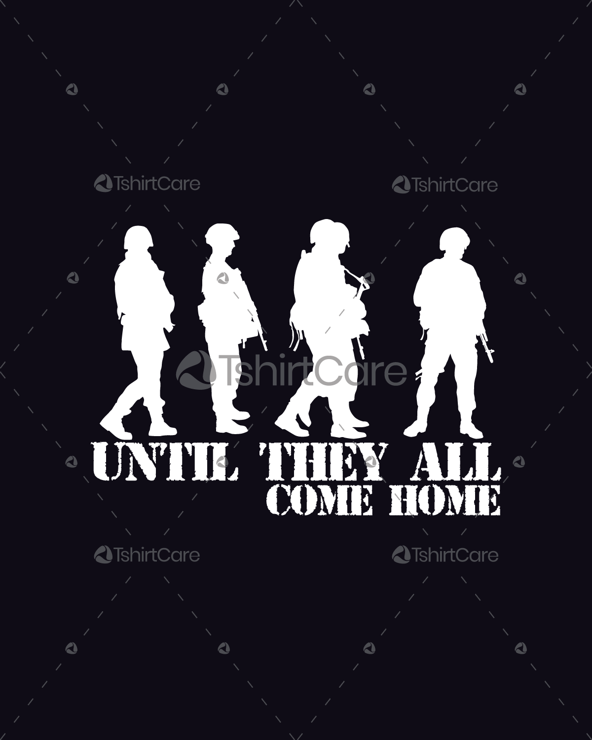 Until they all come home T-shirt design Military Army forces T shirt ...