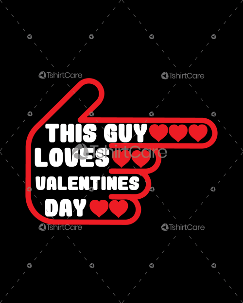 This guy loves valentines day T-shirt Design for Gift