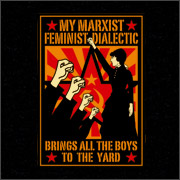 MY MARXIST FEMINIST DIALECTIC BRINGS