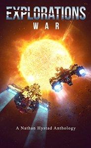 Explorations: War edited by Nathan Hystad