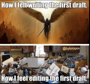 First draft vs. editing
