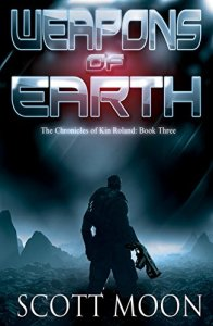 Weapons of Earth by Scott Moon