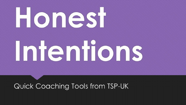 Quick Coaching Tools – Honest Intentions