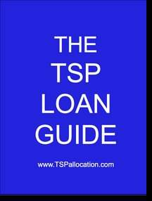 The TSP Loan Guide - TSP Allocation Guide