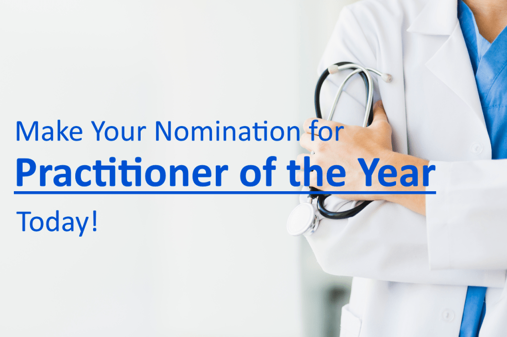 Make Your Nomination for Practitioner of the Year Today