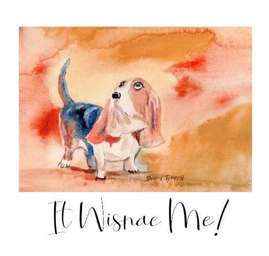 Hush Puppy - It Wisnae Me! by David Tyrrell