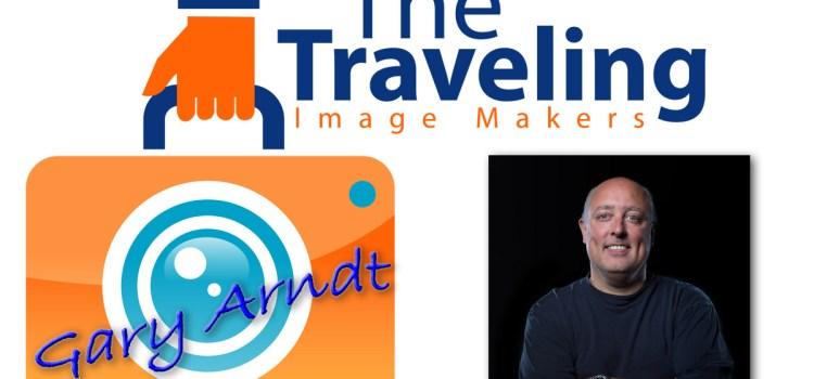 TTIM 10 – Gary Arndt