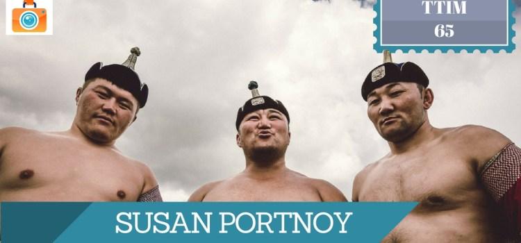 TTIM 65 – Susan Portnoy in Mongolia