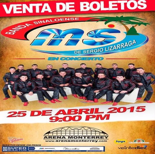 Banda MS en Arena Monterrey 25 de abril 2015