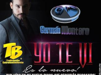 Germán Montero - Yo te vi